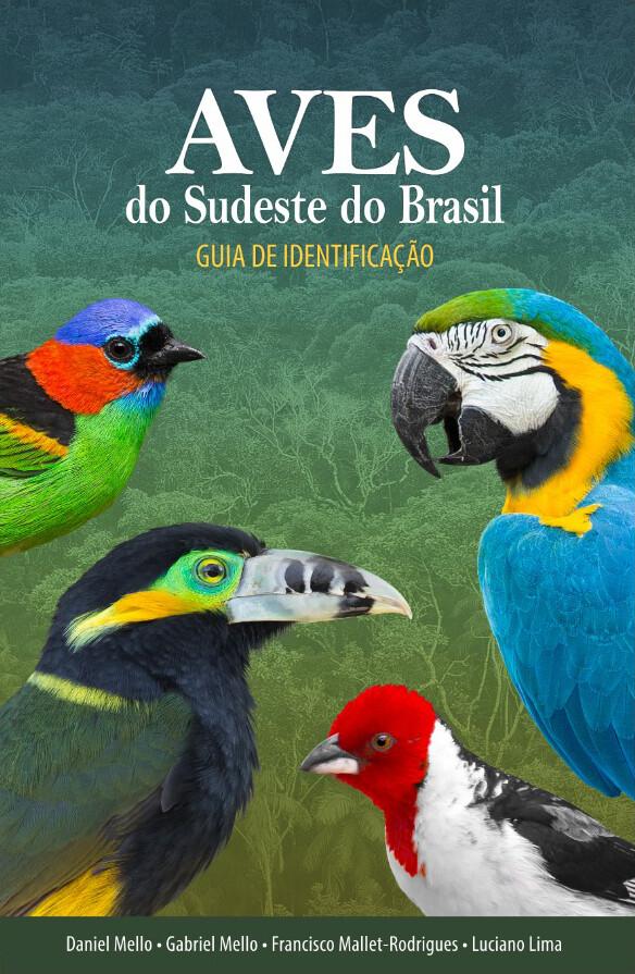 Livro Aves do Sudeste do Brasil - Guia de Identificação
