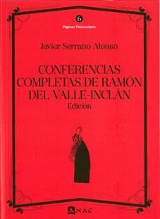 Conferencias completas de Ramón del Valle-Inclán