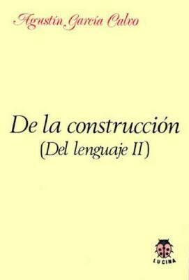 De la construcción (del lenguaje II)