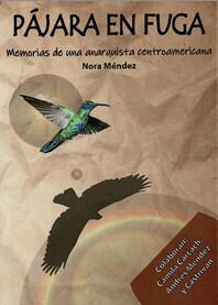 Pájara en fuga/Nora Méndez
