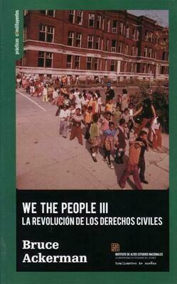 We the people III. La revolución de los derechos civiles