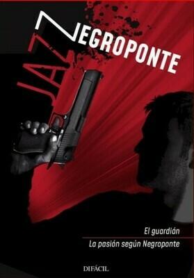 El guardián / La Pasión según Negroponte