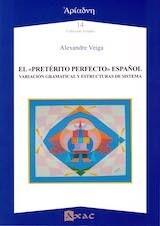 El pretérito perfecto español