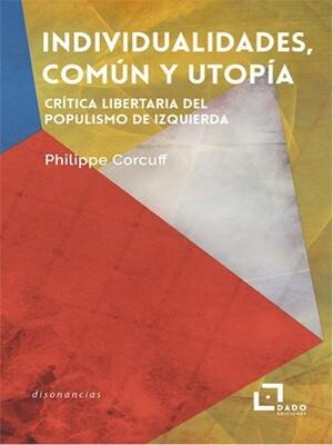 Individualidades, común y utopía