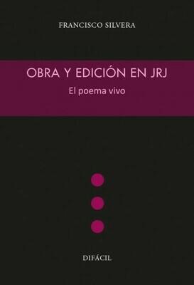 Obra y edición de JRJ. El poema vivo