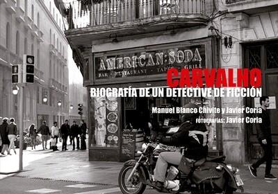 Carvalho, biografía de un detective de ficción