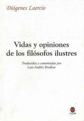 Vidas y opiniones de los filósofos ilustres/ Dióge.