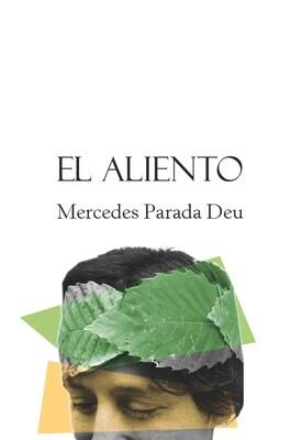El aliento/Mercedes Parada Deu