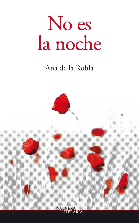 No es la noche/Ana de la Robla