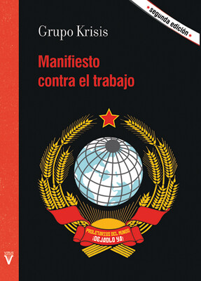 Manifiesto contra el trabajo (2ª ed.)