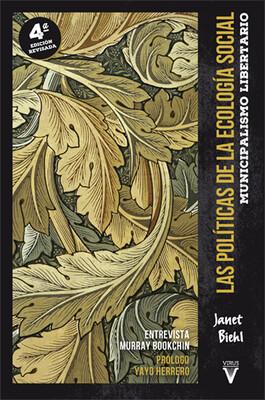 Las políticas de la ecología social (4ª ed.)