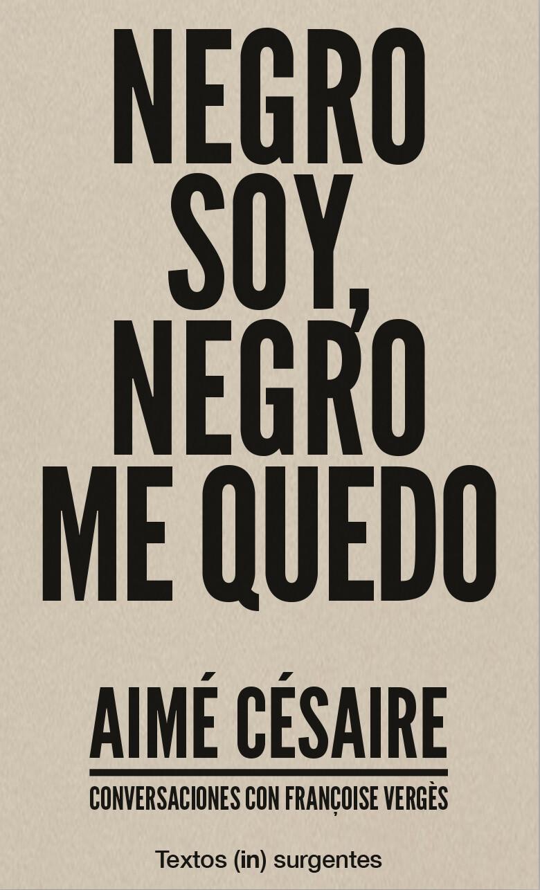 Negro soy, negro me quedo