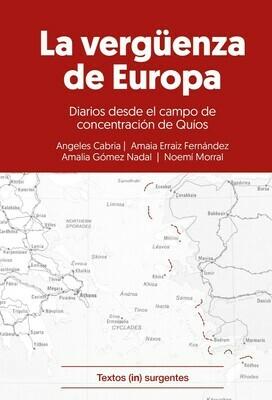 La vergüenza de Europa. Diarios desde el campo de concentración de Quíos