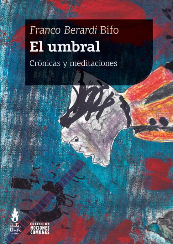 El Umbral, Crónicas y meditaciones
