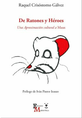 De Ratones y Héroes. Una Aproximación Cultural a Maus.