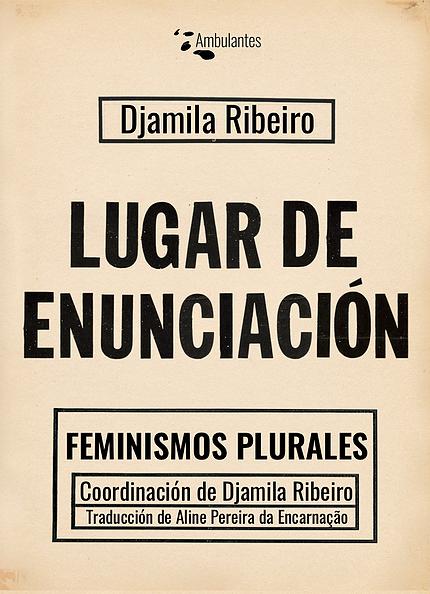 Lugar de enunciación. Feminismos plurales