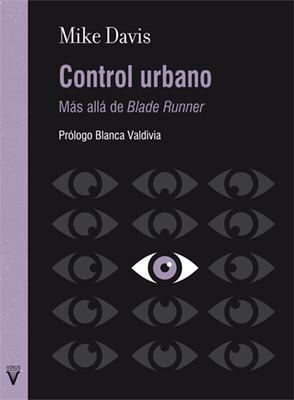 Control urbano. Más allá de Blade Runner