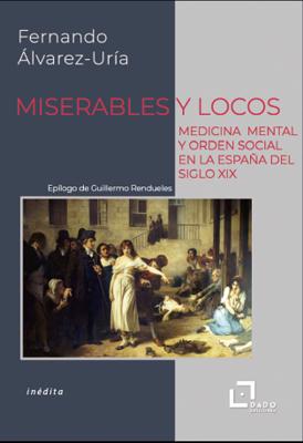 Miserables y locos