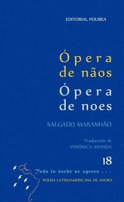 Ópera de nãos / ópera de noes