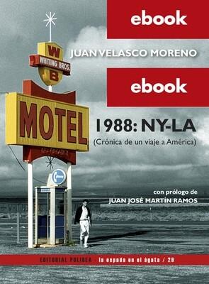 1988: NY-LA (Crónica de un viaje a América) - EBOOK
