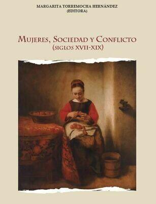 Mujeres, sociedad y conflicto (siglos XVII-XIX)