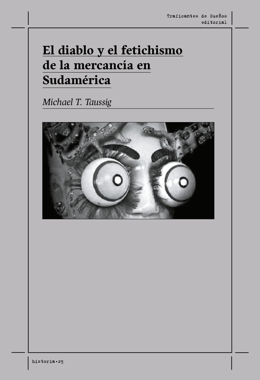 El diablo y el fetichismo de la mercancía en Sudamérica
