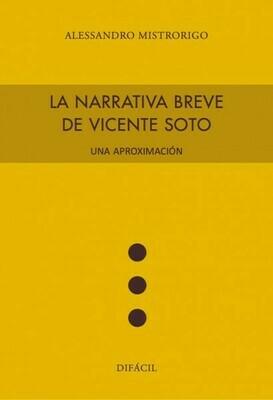 La narrativa breve de Vicente Soto. Una aproximación