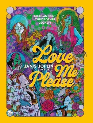 Love me please. Janis Joplin