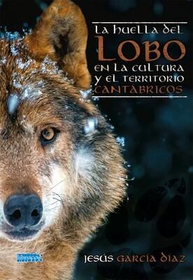 La huella del lobo en la cultura y el territorio cantábricos