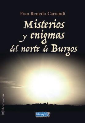 Misterios y enigmas del norte de Burgos