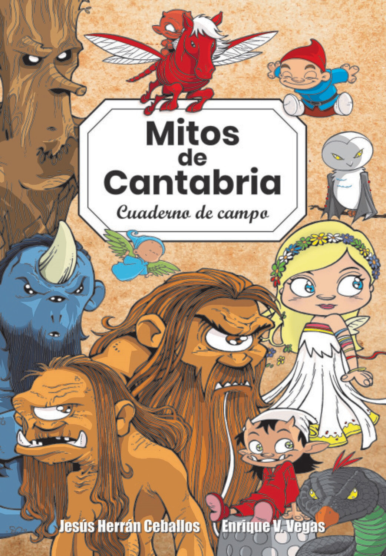 Mitos de Cantabria. Cuaderno de campo