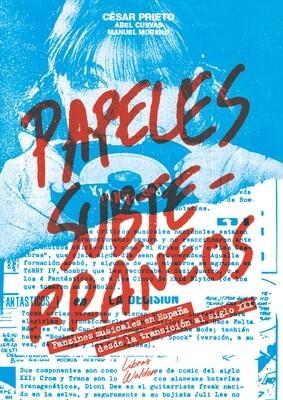 Papeles subterráneos: Fanzines musicales en España desde la transición al siglo XXI