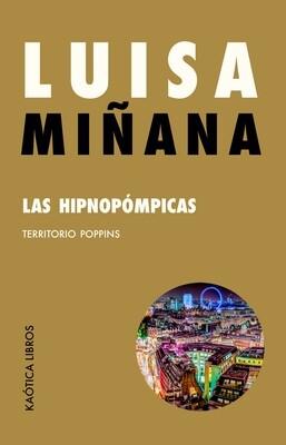 Las Hipnopómpicas. Territorio Poppins