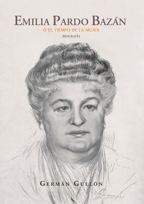 Emilia Pardo Bazán o el tiempo de la mujer