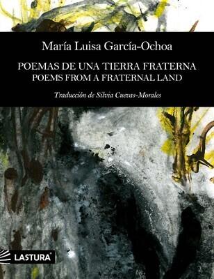 Poemas de una tierra fraterna / Poems from a fraternal land