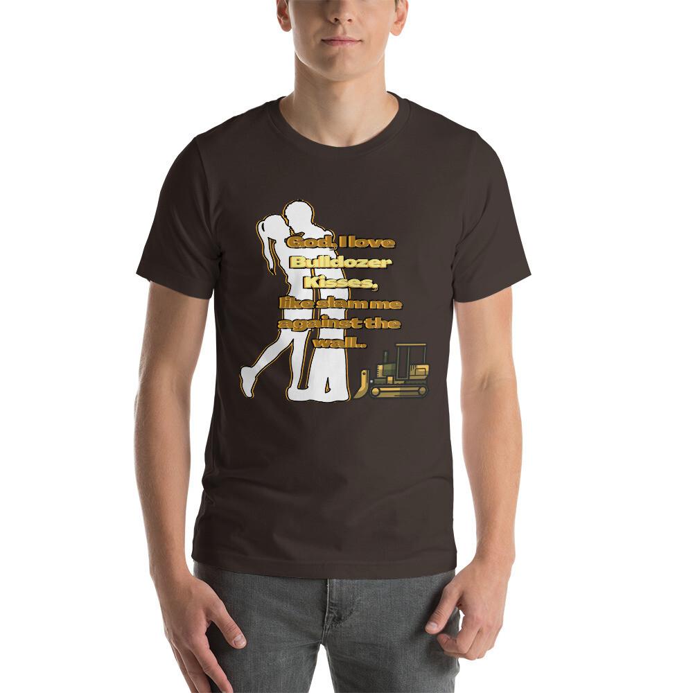"Construction worker · ""Bulldozer Kisses,"" T-Shirt.."