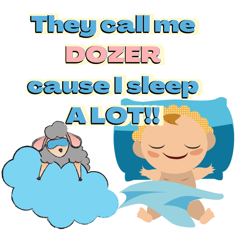 """Cause I sleep a lot,"" just chillin' Onesie.."