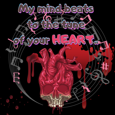 """My mind beats,"" Wicked Love T-Shirt.."