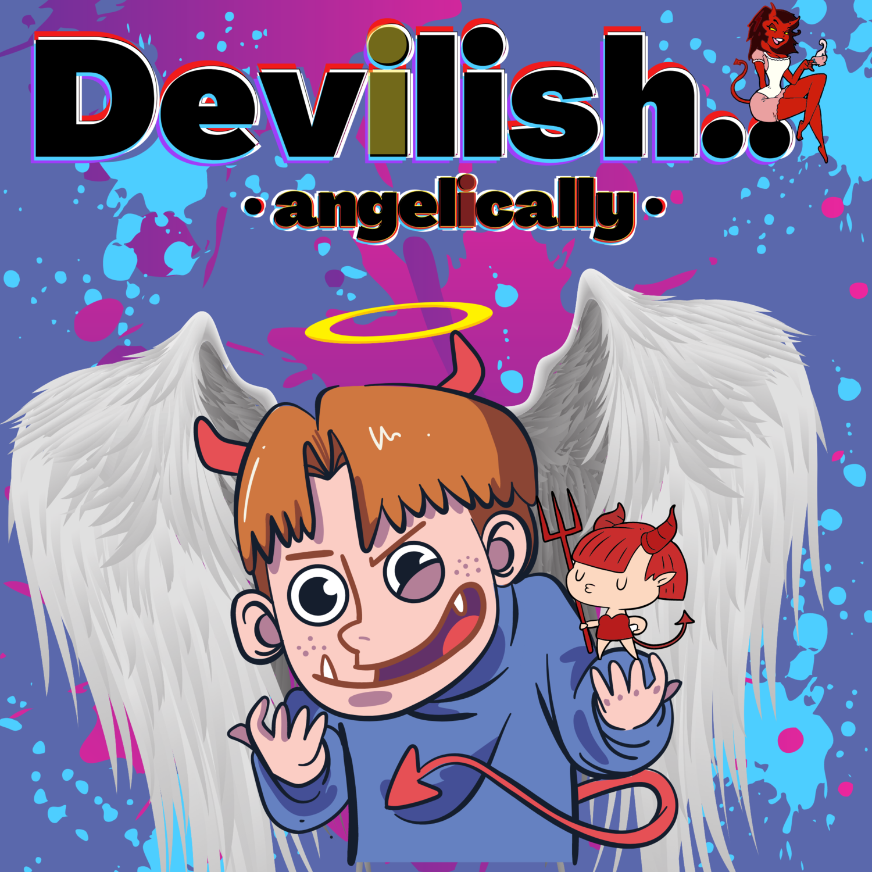 """Devilish, angelically,"" Premium · T-Shirt.."