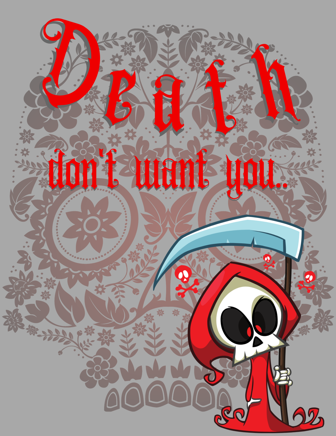 """Death don't want you,"" 3/4 sleeve baseball shirt.."