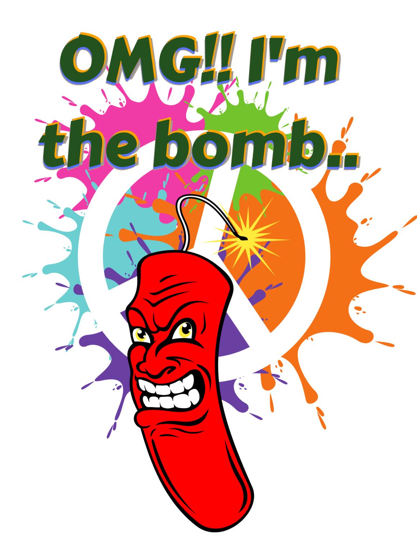 """""""Omg!! I'm the bomb,"""" boombastic T-Shirt.."""