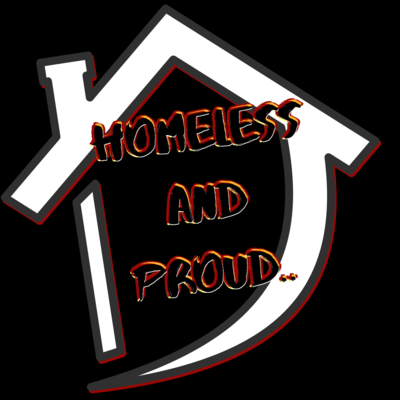 """""""Homeless and Proud,"""" I have a heart T-Shirt.."""