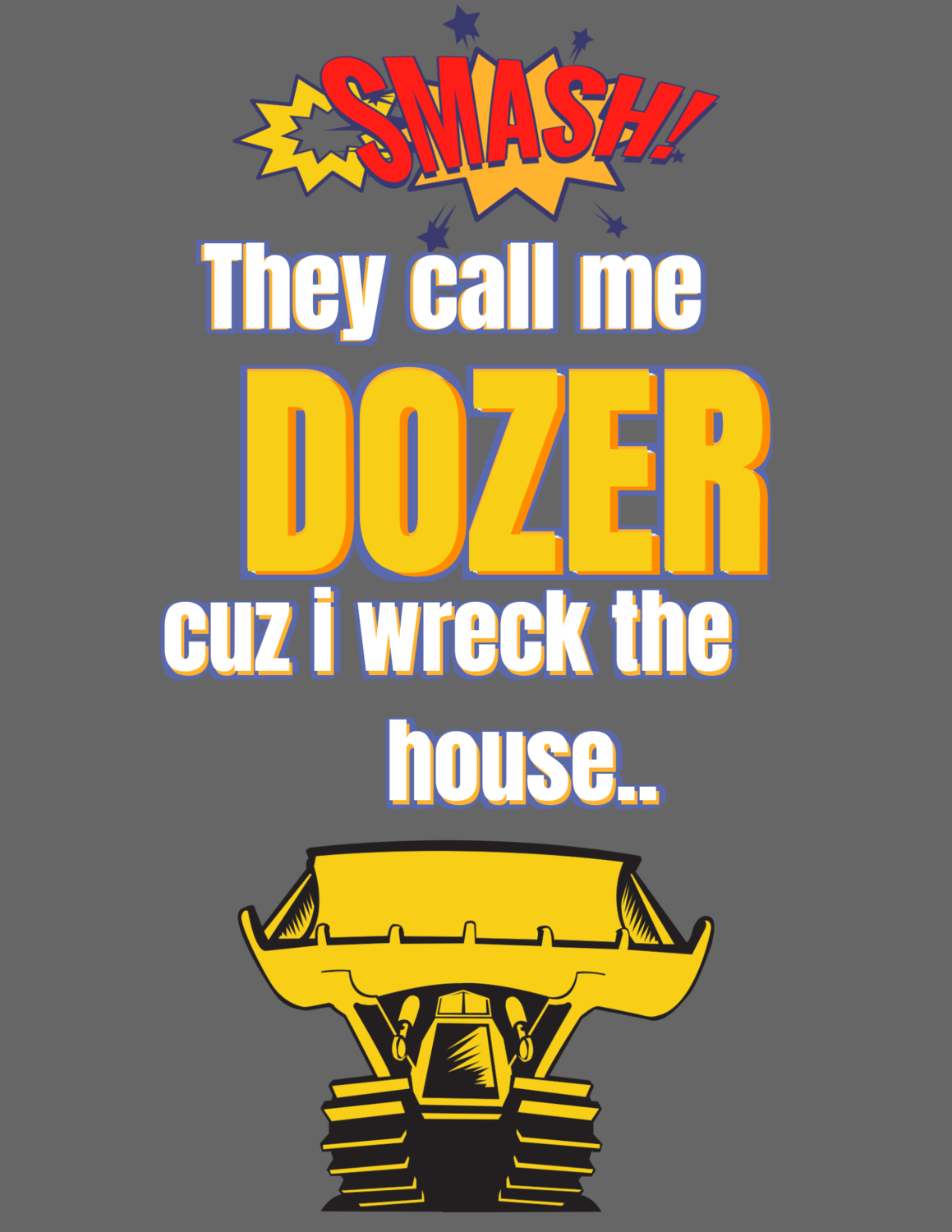 """I wreck the house,"" thrasher Onesie.."