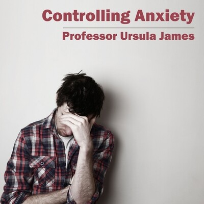 Controlling Anxiety MP3