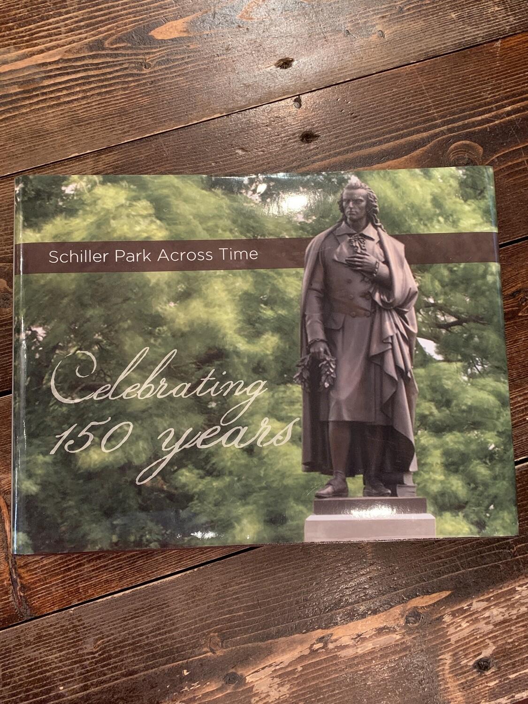 Schiller Park Across Time, Coffee Table Book