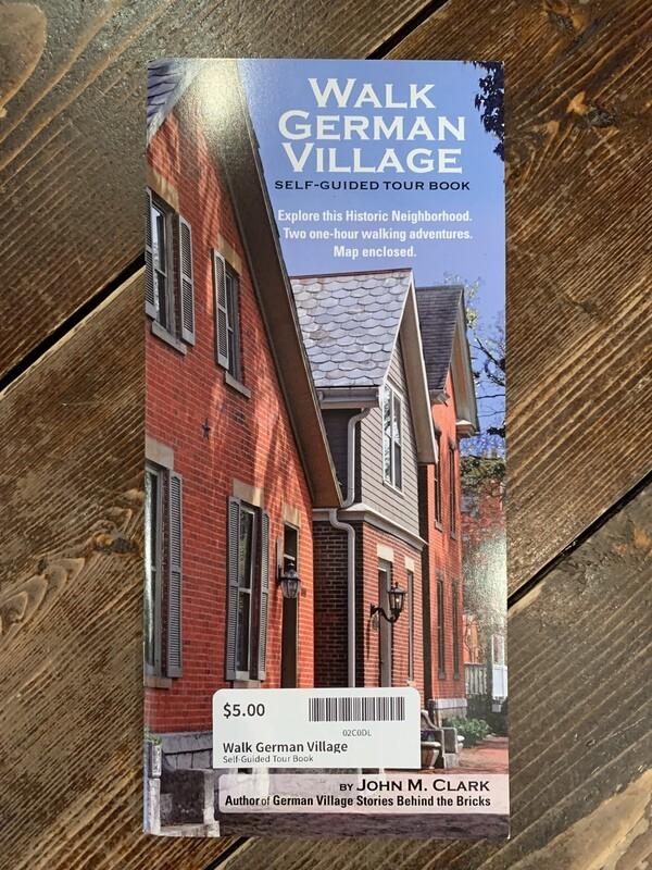 Walk German Village Walking Tour Book