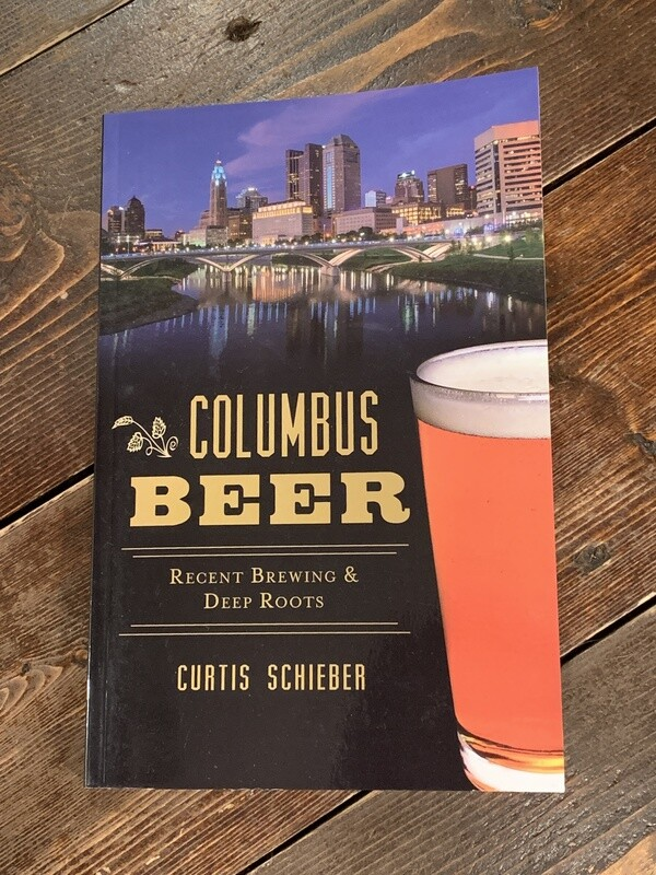Columbus Beer Recent Brewing and Deep Roots