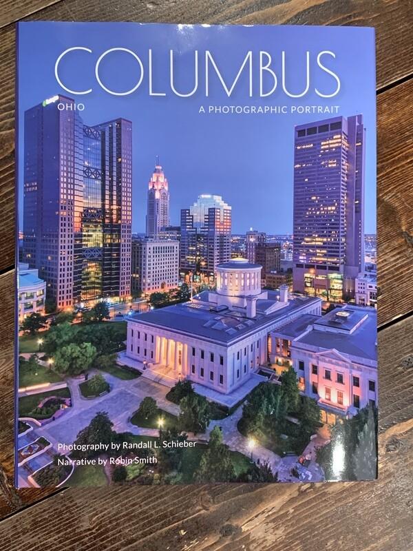 Columbus Ohio A Photographic Portrait