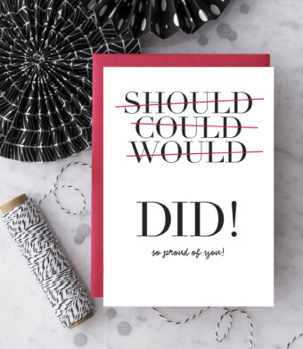 Could Should Would DID! Greeting Card