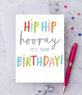 Hip hip hooray! It's your birthday! Greeting Card